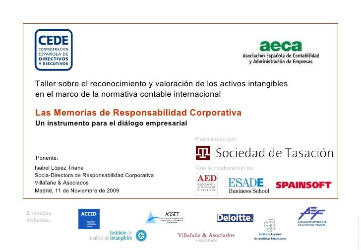Las Memorias de Responsabilidad Corporativa Un instrumento para el diálogo empresarial Isabel López Triana Socia-Directora...