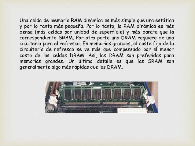  ROM Memorias de Solo Lectura. Las memorias ROM almacenan habitualmente información pre-grabada por el fabricante y que n...