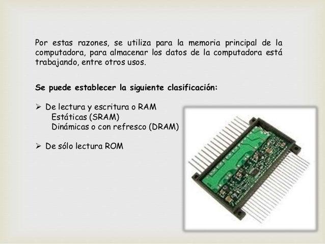  RAM ESTÁTICAS(SRAM). MEMORIAS BIESTABLES El componente elemental de las memorias biestables (capaz de almacenar un bit) ...