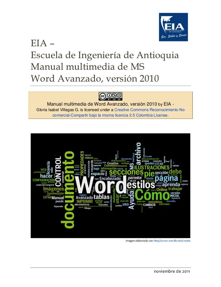 EIA –Escuela de Ingeniería de AntioquiaManual multimedia de MSWord Avanzado, versión 2010       Manual multimedia de Word ...