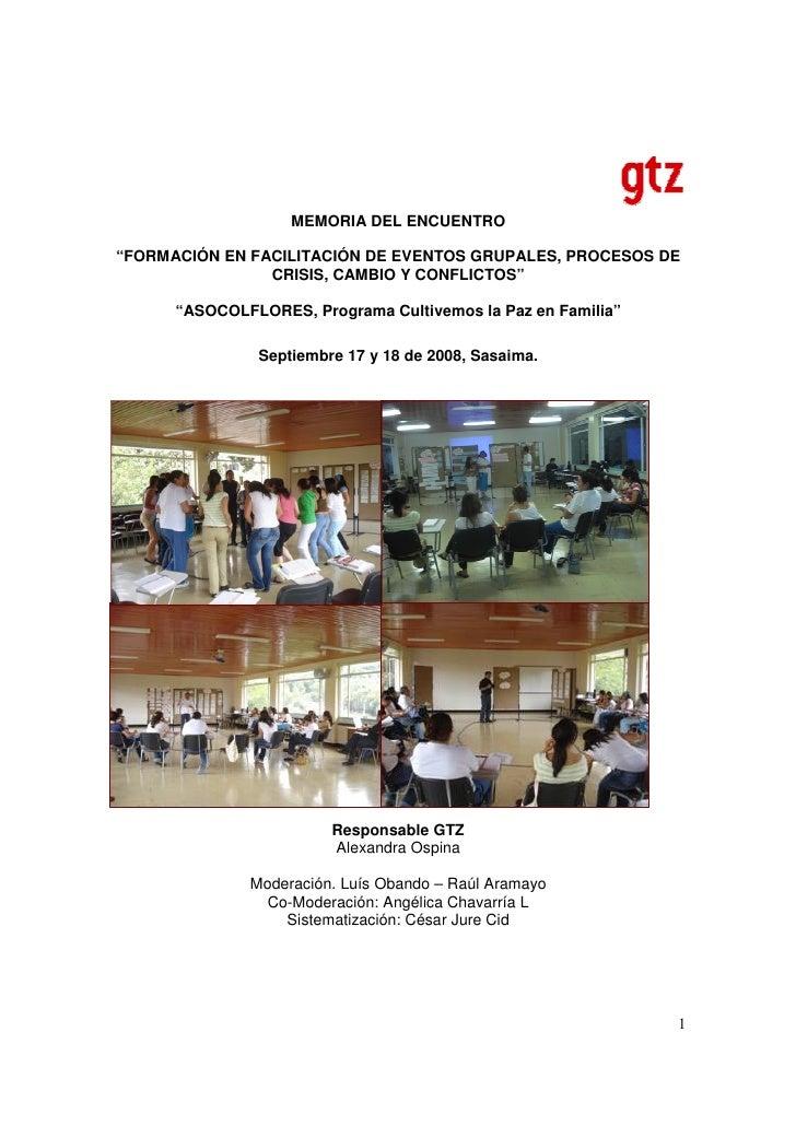 """MEMORIA DEL ENCUENTRO  """"FORMACIÓN EN FACILITACIÓN DE EVENTOS GRUPALES, PROCESOS DE                 CRISIS, CAMBIO Y CONFLI..."""