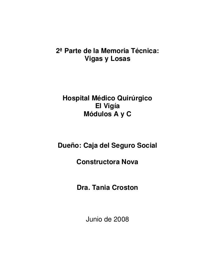 2ª Parte de la Memoria Técnica:         Vigas y Losas Hospital Médico Quirúrgico           El Vigía       Módulos A y CDue...