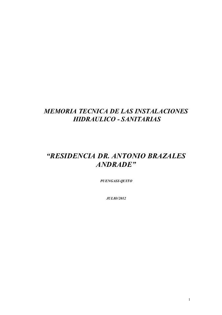 """MEMORIA TECNICA DE LAS INSTALACIONES      HIDRAULICO - SANITARIAS""""RESIDENCIA DR. ANTONIO BRAZALES           ANDRADE""""      ..."""