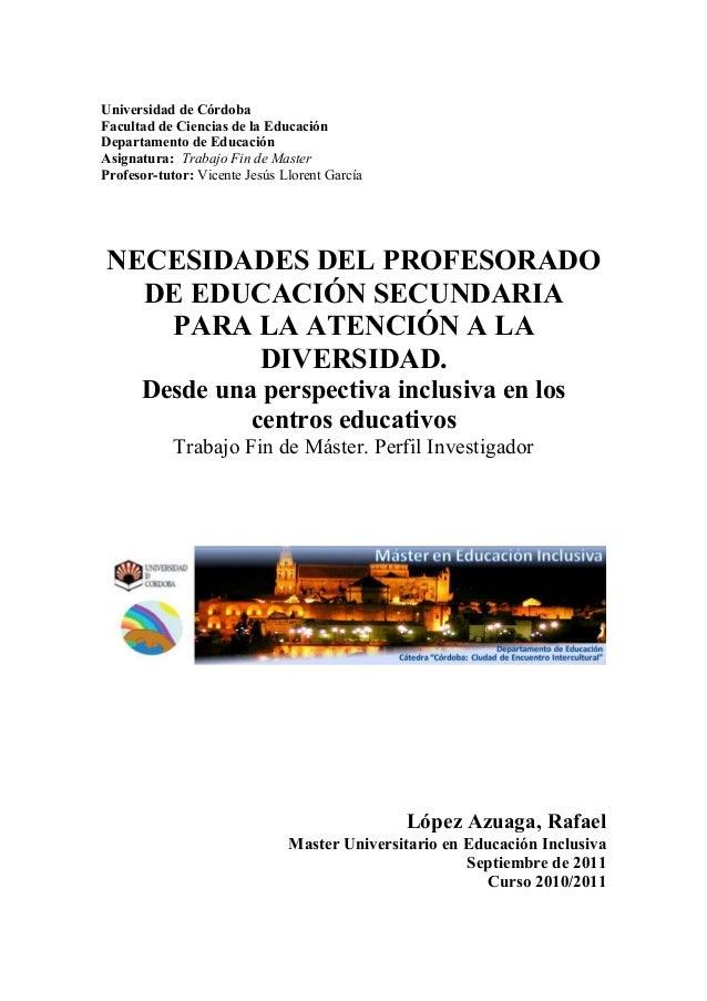 Universidad de Córdoba Facultad de Ciencias de la Educación Departamento de Educación Asignatura: Trabajo Fin de Master Pr...
