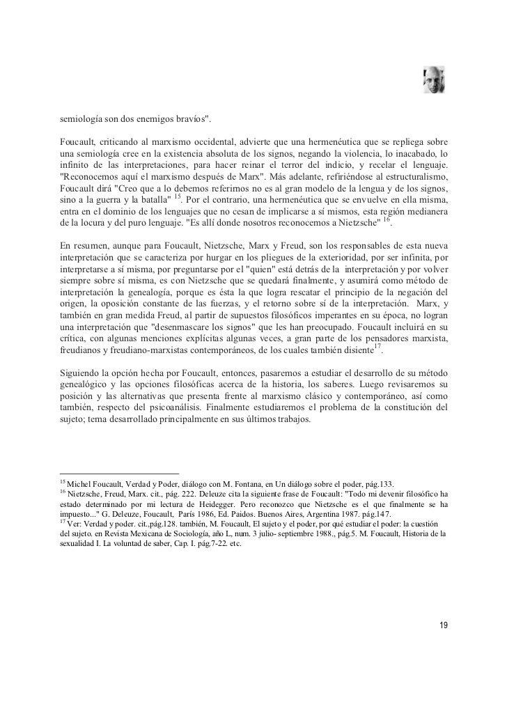 """semiología son dos enemigos bravíos"""".  Foucault, criticando al marxismo occidental, advierte que una hermenéutica que se r..."""