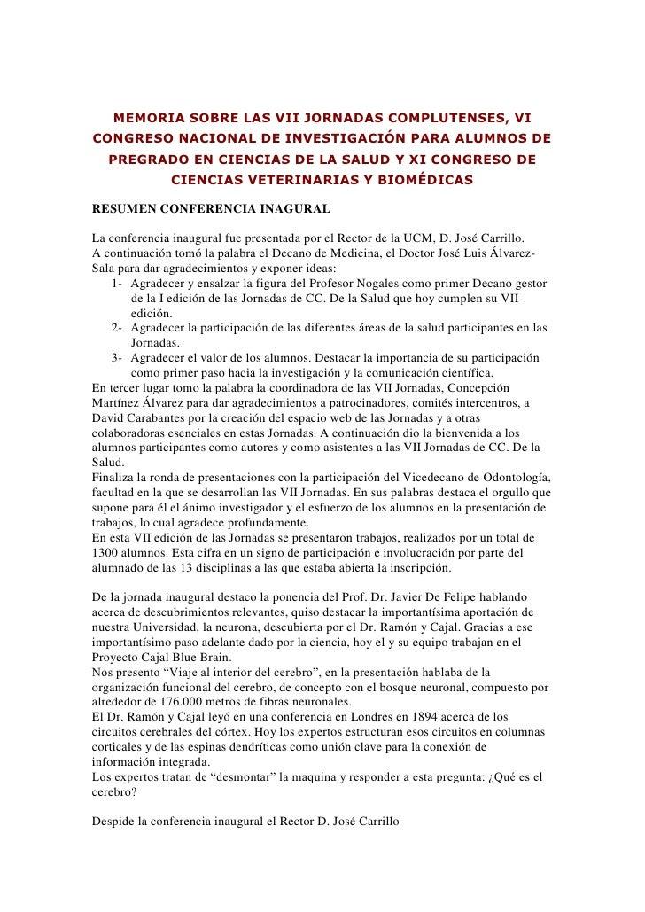 MEMORIA SOBRE LAS VII JORNADAS COMPLUTENSES, VICONGRESO NACIONAL DE INVESTIGACIÓN PARA ALUMNOS DE   PREGRADO EN CIENCIAS D...
