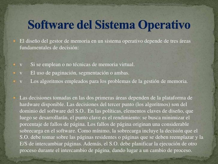 El diseño del gestor de memoria en un sistema operativo depende de tres áreas fundamentales de decisión:<br />vSi se...