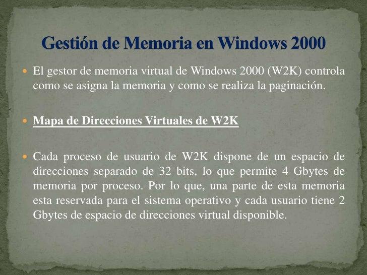 El gestor de memoria virtual de Windows 2000 (W2K) controla como se asigna la memoria y como se realiza la paginación.<br ...