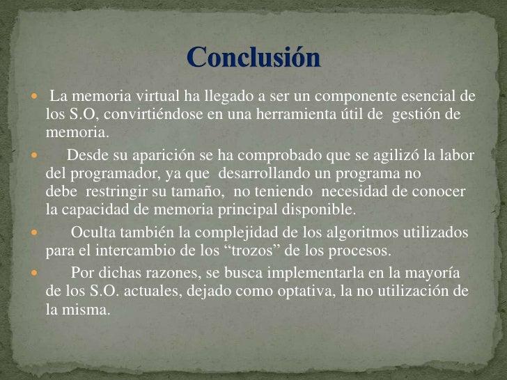 La memoria virtual ha llegado a ser un componente esencial de los S.O, convirtiéndose en una herramienta útil degestión...