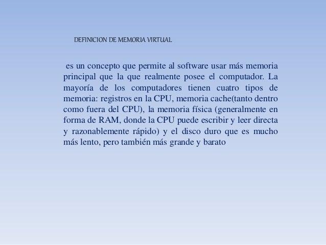 OPERACIO BASICA Cuando se usa Memoria Virtual, o cuando una dirección es leída o escrita por la CPU, una parte del hardwar...
