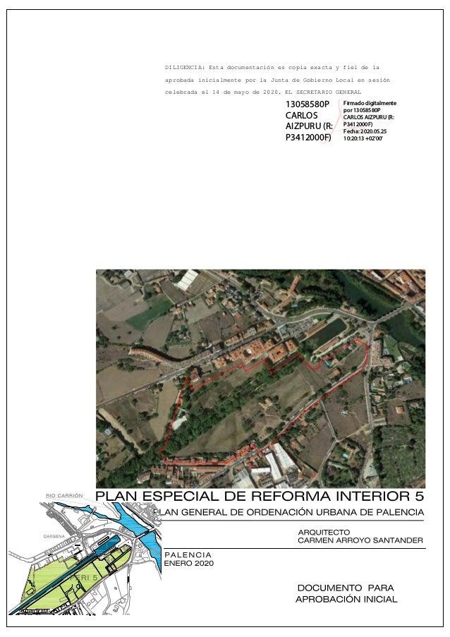 DILIGENCIA: Esta documentación es copia exacta y fiel de la aprobada inicialmente por la Junta de Gobierno Local en sesión...