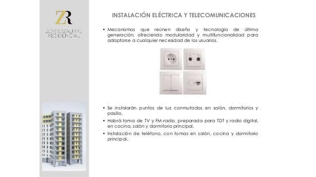 • Para que la vivienda sea aún más confortable se ha pensado en un sistema de calefacción por suelo radiante, que permite ...