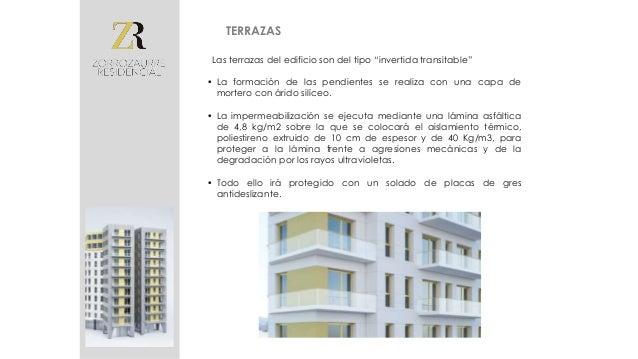 • Las divisiones interiores del edificio serán realizadas con ladrillo cerámico de gran formato, 70x51 cm, lo que aporta u...