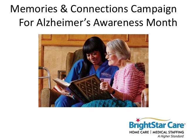 Memories & Connections Campaign For Alzheimer's Awareness Month