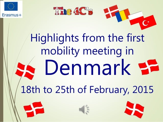 Highlights from the first mobility meeting in Denmark 18th to 25th of February, 2015