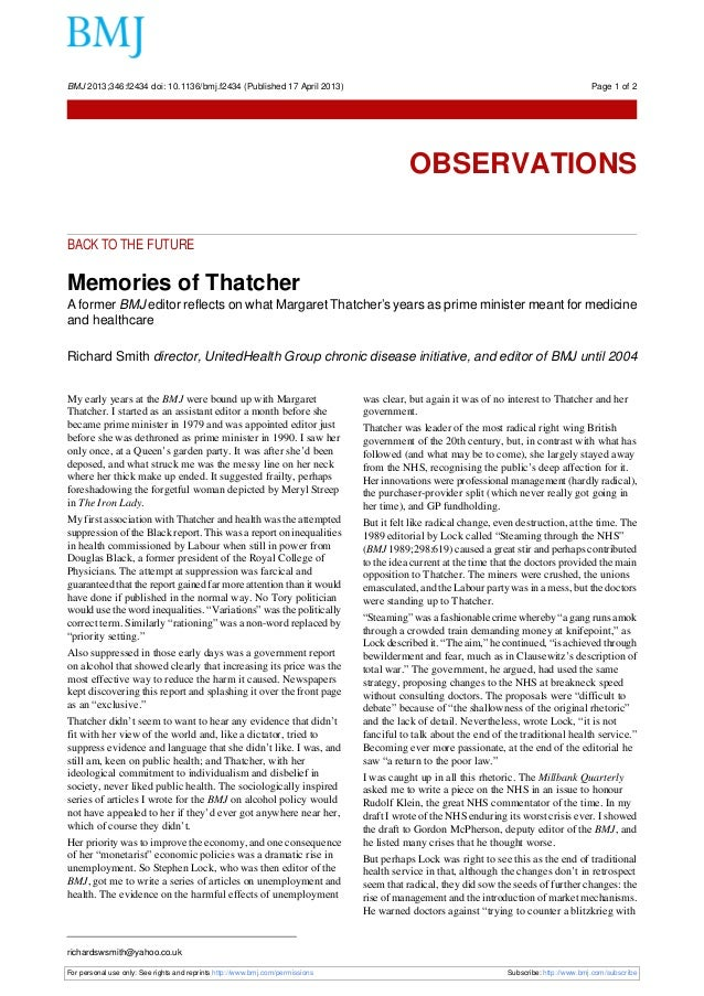 BACK TO THE FUTUREMemories of ThatcherA former BMJ editor reflects on what Margaret Thatcher's years as prime minister mea...