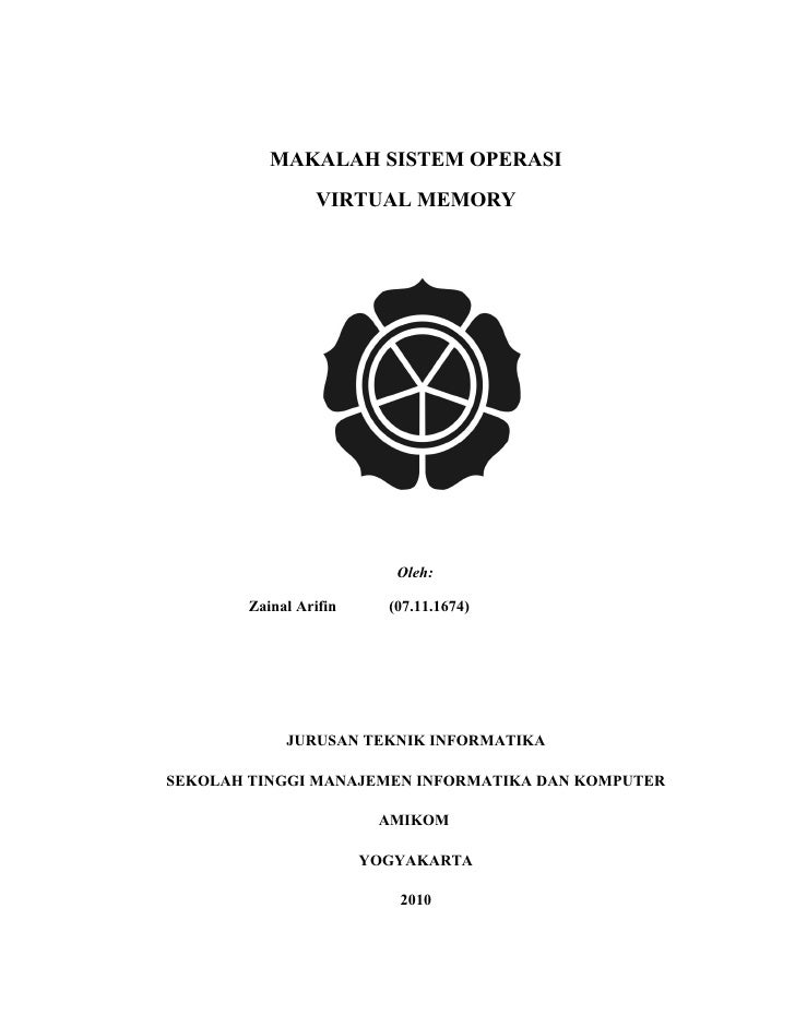 MAKALAH SISTEM OPERASI                  VIRTUAL MEMORY                                Oleh:          Zainal Arifin     (07...