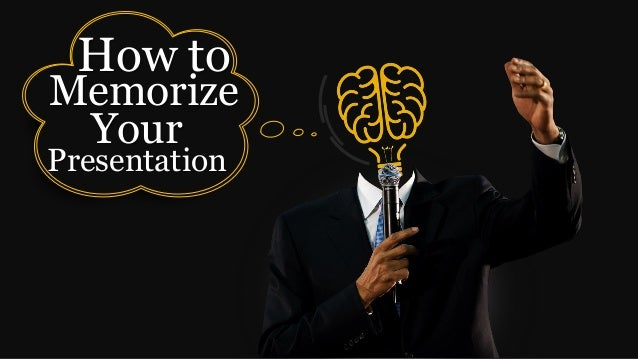 How to Memorize Your Presentation