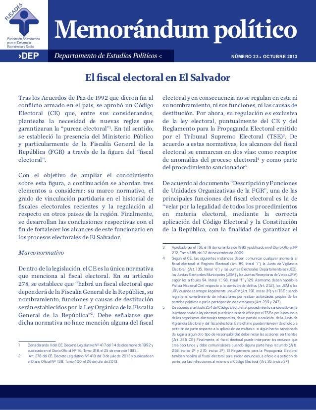 NÚMERO 23 ! OCTUBRE 2013  El fiscal electoral en El Salvador Tras los Acuerdos de Paz de 1992 que dieron fin al conflicto ...