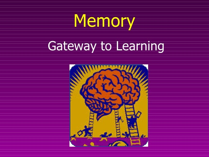 Memory Gateway to Learning