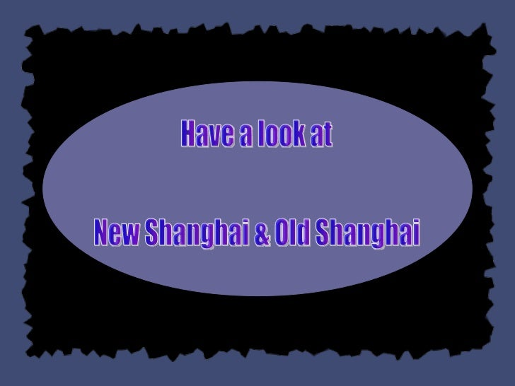 Have a look at  New Shanghai & Old Shanghai