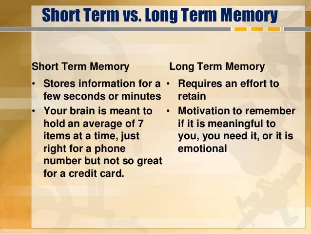 an overview of how the short term and long term memory works While many of our short-term memories are quickly forgotten, attending to this information allows it to continue to the next stage - long-term memory long-term memory long-term memory.