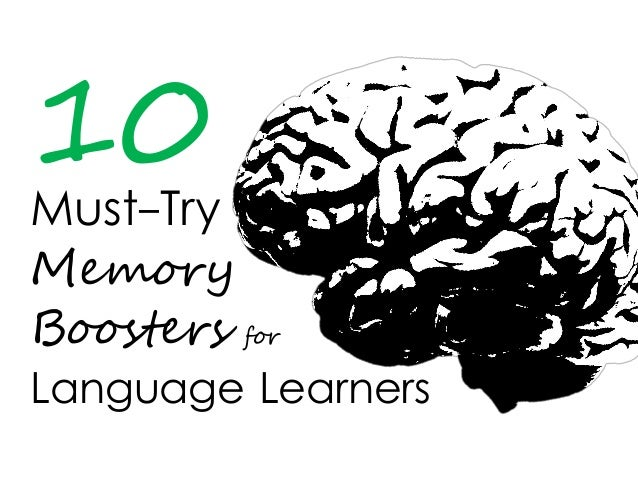 Must-Try 10 Memory Boosters for Language Learners