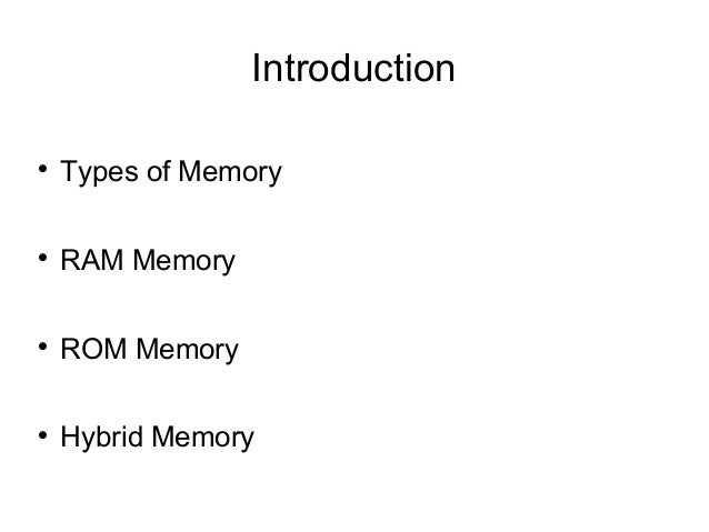 RAM and ROM Memory Overview Slide 2