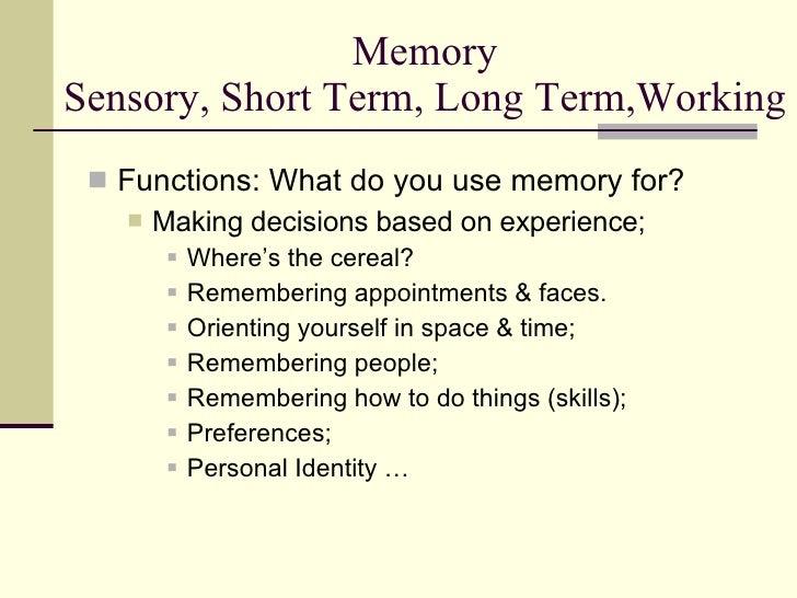sensory short term long term memory