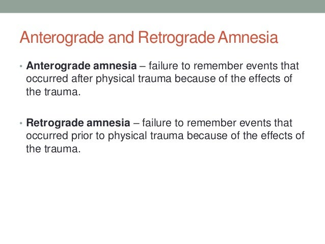 anterograde amnesia essay Differentiate between the concepts of retrograde and anterograde amnesia and connect to traditional three stage model of an essay has an introduction with.