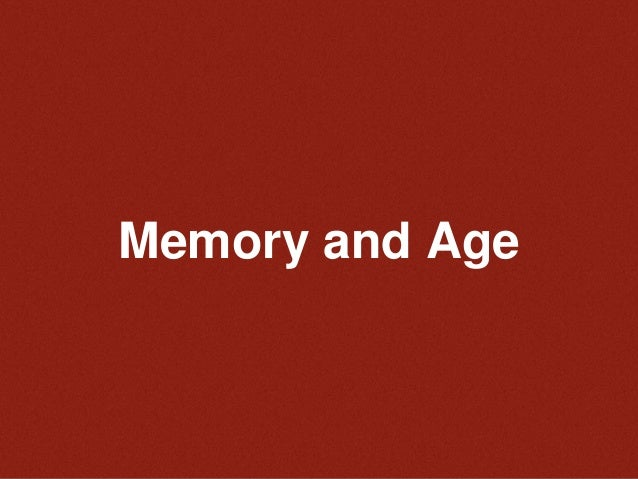 Memory and Age