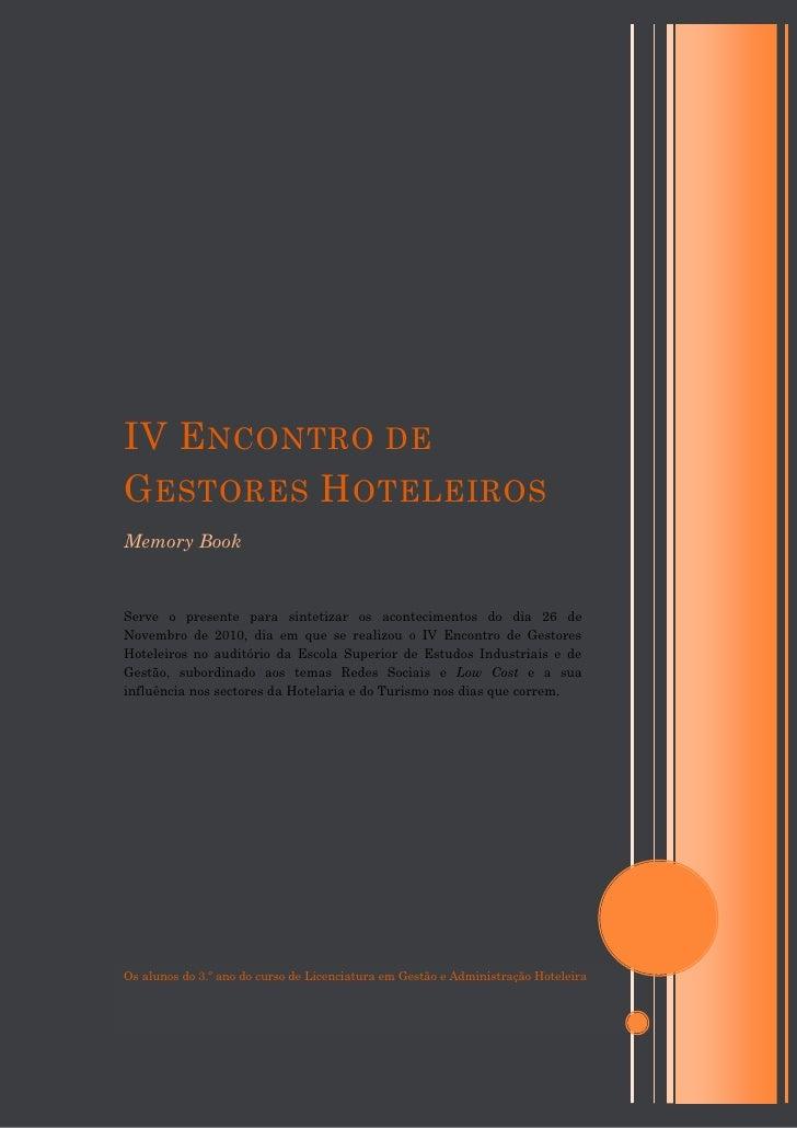 IV E NCONTRO DEG ESTORES H OTELEIROSMemory BookServe o presente para sintetizar os acontecimentos do dia 26 deNovembro de ...