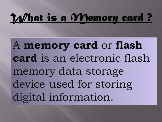 The first memory card was introduced in 1990 by the name PCMCIA and latter on even called for PC Card and was mostly used ...