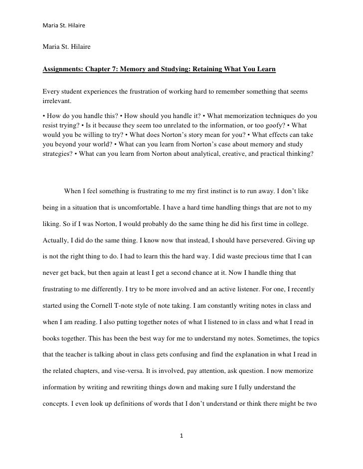 Maria St. HilaireMaria St. HilaireAssignments: Chapter 7: Memory and Studying: Retaining What You LearnEvery student exper...