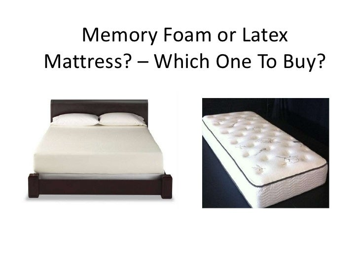 Memory Foam or LatexMattress? – Which One To Buy?