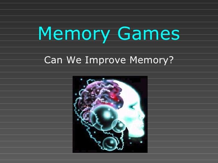 Memory Games Can We Improve Memory?