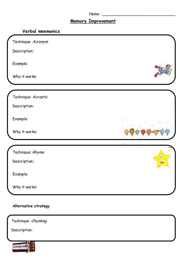 Name : _______________________________                         Memory Improvement      Verbal mnemonicsTechnique: AcronymD...