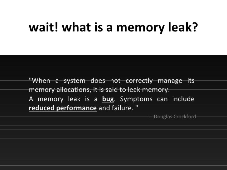 Memory Leaks In Internet Explorer