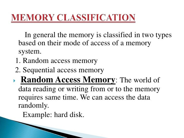    Static RAM: It consist of internal latches that    store the binary information. The stored information    remains val...