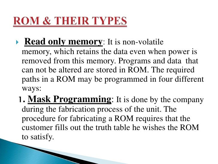 3. Erasable PROM(EPROM): In a PROM once fixed pattern is permanent and can not be altered. The EPROM can be restructured t...