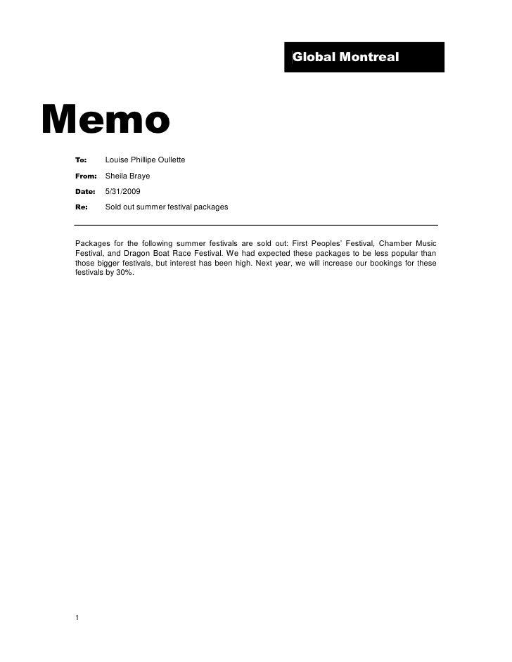 Superior Memo Sample. Global Montreal Memo To: Louise Phillipe Oullette From: Sheila  Braye Date: 5/