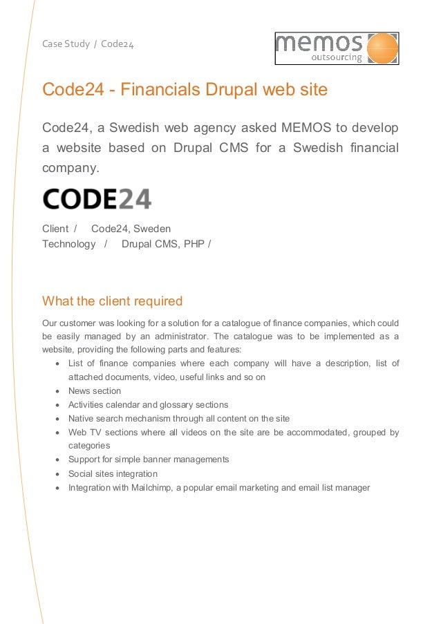 Case Study / Code24Code24 - Financials Drupal web siteCode24, a Swedish web agency asked MEMOS to developa website based o...