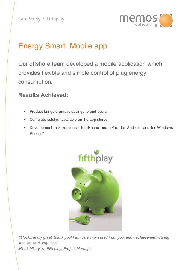 Case Study / FifthplayEnergy Smart Mobile appOur offshore team developed a mobile application whichprovides flexible and s...