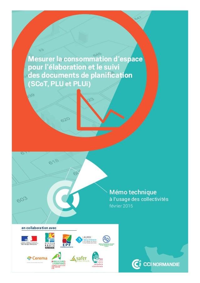 Mesurer la consommation d'espace pour l'élaboration et le suivi des documents de planification (SCoT, PLU et PLUi) Mémo tec...