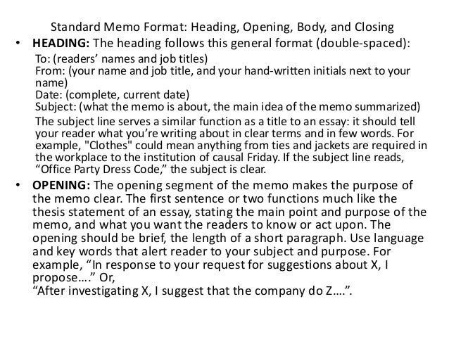 the present memo essay I would now like to present these details 2 background since the move  it is usually not necessary to use mr, mrs, miss or ms unless the memo is very formal.
