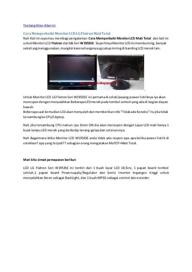 Memperbaiki Monitor Lcd Yang Mati