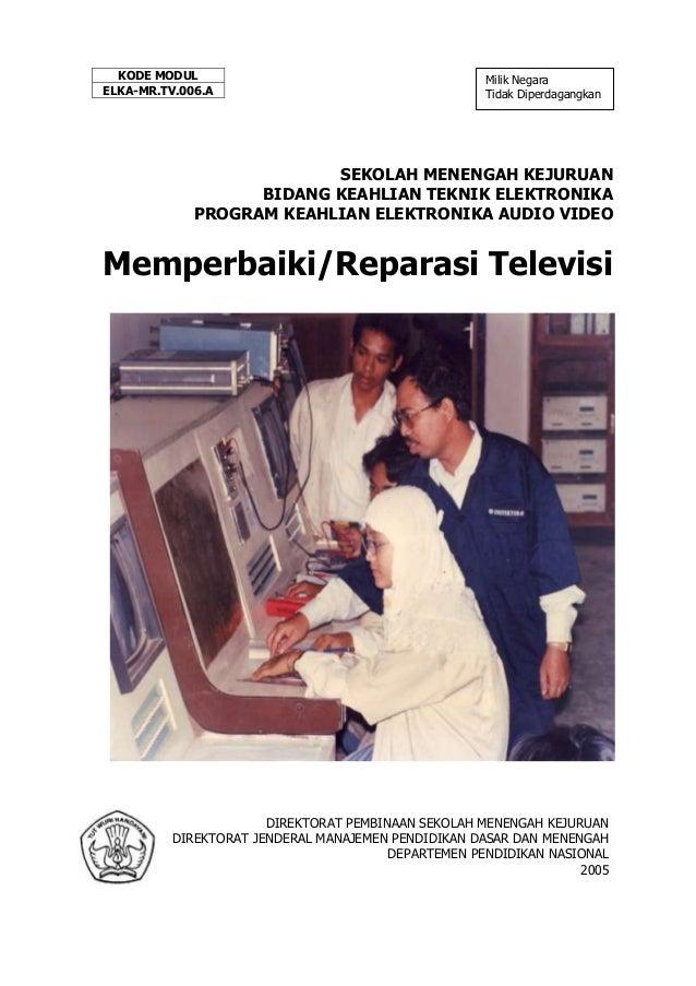 KODE MODUL                                         Milik NegaraELKA-MR.TV.006.A                                     Tidak ...