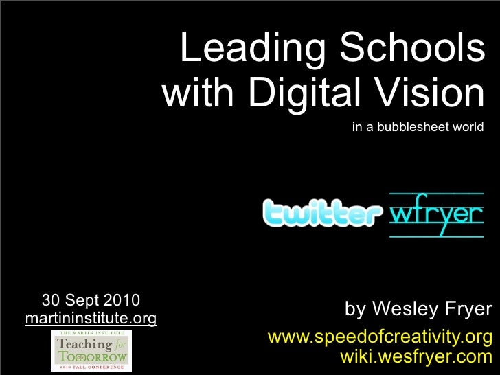 Leading Schools                       with Digital Vision                                      in a bubblesheet world     ...