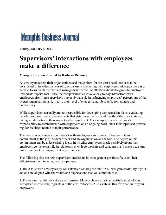 Friday, January 4, 2013Supervisors' interactions with employeesmake a differenceMemphis Business Journal by Barbara Richma...