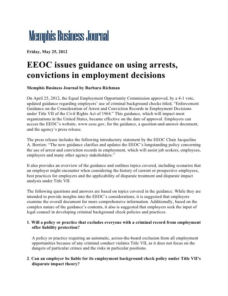 Friday, May 25, 2012EEOC issues guidance on using arrests,convictions in employment decisionsMemphis Business Journal by B...